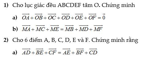Các dạng toán chứng minh về vectơ- Hình học 10- Tự luận