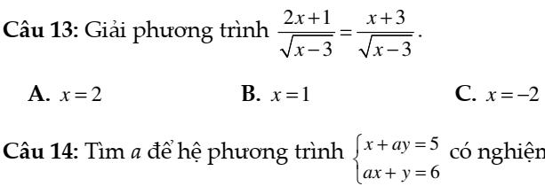 Đề kiểm tra 45 phút chương III: Phương trình và hệ phương trình- đại số 10- Đáp án chi tiết