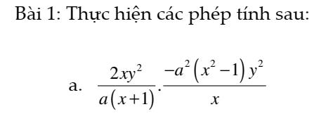 Phép nhân các phân thức đại số - Chương 2- Đại số 8- Đầy đủ lý thuyết và giải bài tập đầy đủ