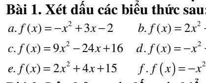 Bài tập dấu của nhị thức bậc nhất và tam thức bậc hai đầy đủ các dạng