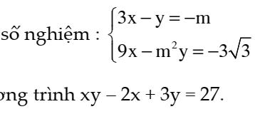 Bài tập tổng hợp chương 3 đại số 9: Hệ phương trình bậc nhất hai ẩn.