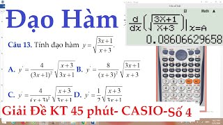 Sử Dụng CASIO để Giải Đề kiểm tra 45 phút Chương 5 Đạo Hàm ĐS&GT 11 Trắc Nghiệm Số 4