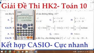 HD sử dụng CASIO giải đề thi HK2 Toán 10 Phần Lượng Giác nhanh chóng và Chính Xác